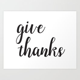 Give Thanks Black Lettering Design Art Print