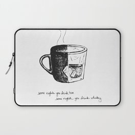 Tea or Whiskey Laptop Sleeve