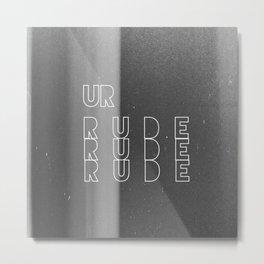Ur Rude Metal Print