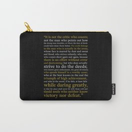 Man in the Arena / Theodore Roosevelt Black & Yellow Carry-All Pouch