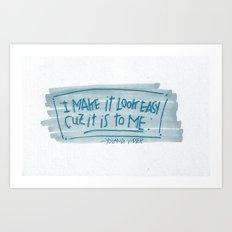 YO-LANDI VI$$ER Art Print