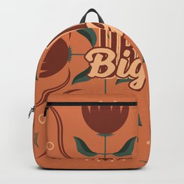 Dream Bigger by MasterYoung Backpack