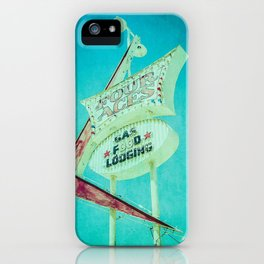 Four Aces Vintage Sign Gas Food Lodging iPhone Case