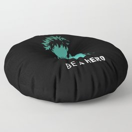 You Can Be A Hero Floor Pillow