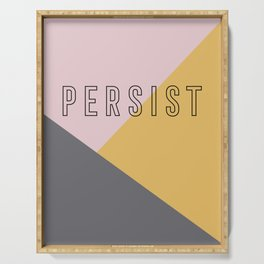 PERSIST - Bold and Modern Geometric Typography Serving Tray
