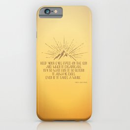 Keep Your Eyes Fixed on the Sun iPhone Case