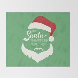I saw mommy kissing Santa Clause Throw Blanket