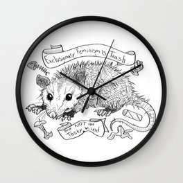 Exclusionary Feminism is Trash Wall Clock