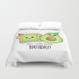 Avo Smashing Birthday - Avocado Toast Duvet Cover