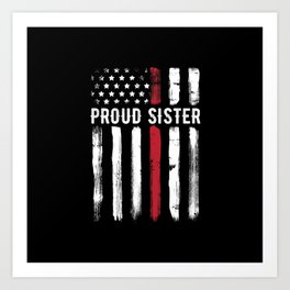 Thin Red Line Sister Firefighter Brother Art Print