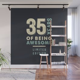 35 Years Of Being Awesome - 35th Birthday Wall Mural