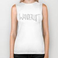 wanderlust Biker Tanks featuring Wanderlust by Leah Flores