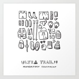 Ultra Trail - Mandatory Equipment Art Print
