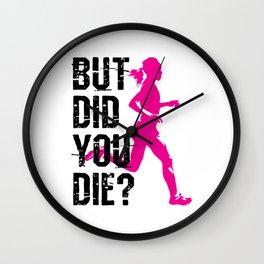Running Women Female Runner But Did You Die Wall Clock