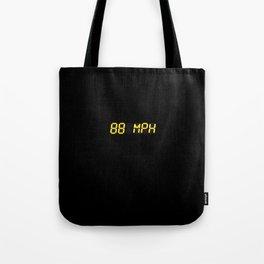 88 mph - Back to the future Tote Bag