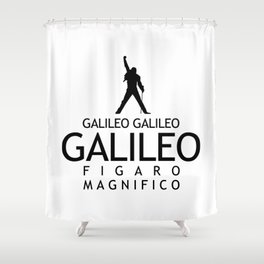 Galileo Figaro Magnifico Shower Curtain
