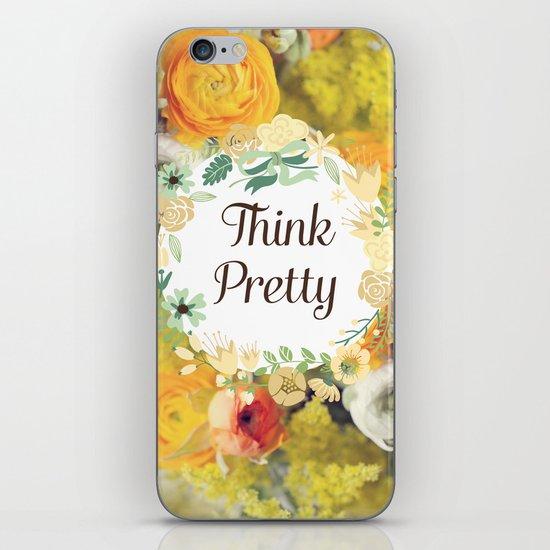 Think Pretty iPhone & iPod Skin