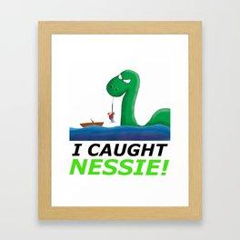 I Caught Nessie Framed Art Print