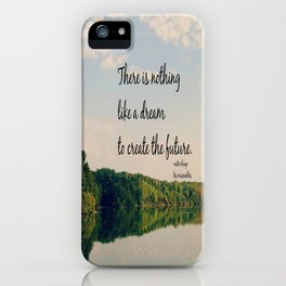 Dream to Create the Future Les Miserables Quote iPhone Case