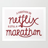 netflix Art Prints featuring Netflix Marathon by gsalvatore
