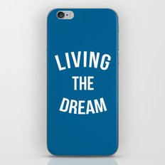 Living The Dream Quote iPhone & iPod Skin