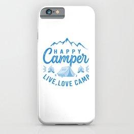 Happy Camper Live Love Camp wb iPhone Case