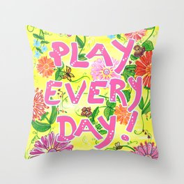 Play Every Day! Flower Painting Throw Pillow