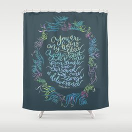 You Are My Hiding Place - Psalm 32:7 Shower Curtain