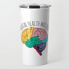MENTAL HEALTH MATTERS Travel Mug