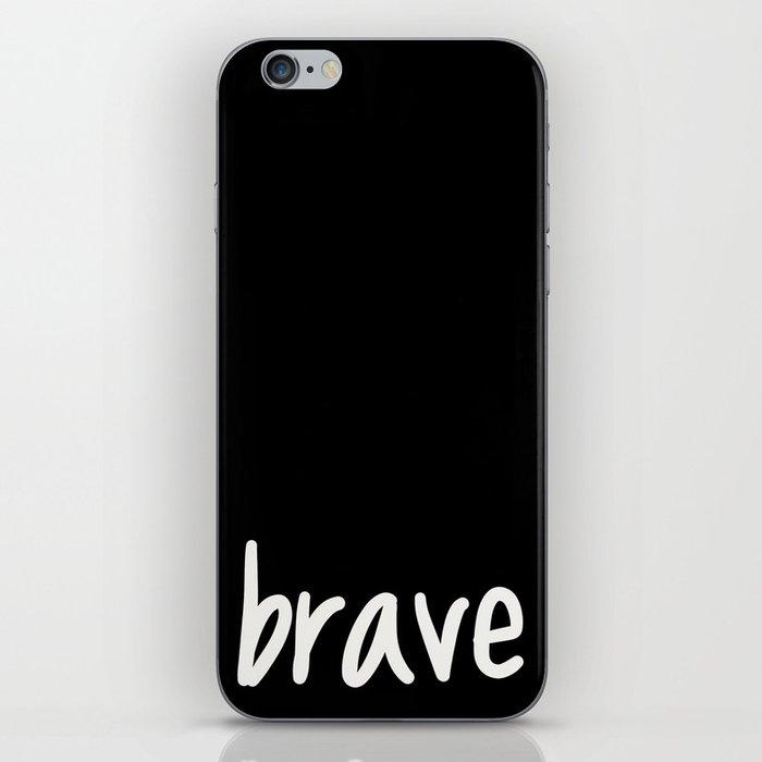 brave. iPhone Skin
