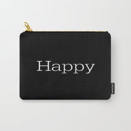 HAPPY! Black & White Carry-All Pouch