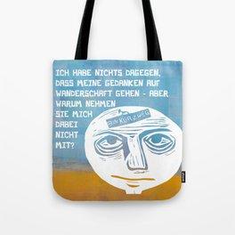 Gedankenfreiheit Tote Bag