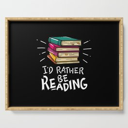 Book Worms - I'd rather be reading Serving Tray