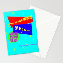 YOU EVER GET A LITTLE DOWN ON LIFE Stationery Cards