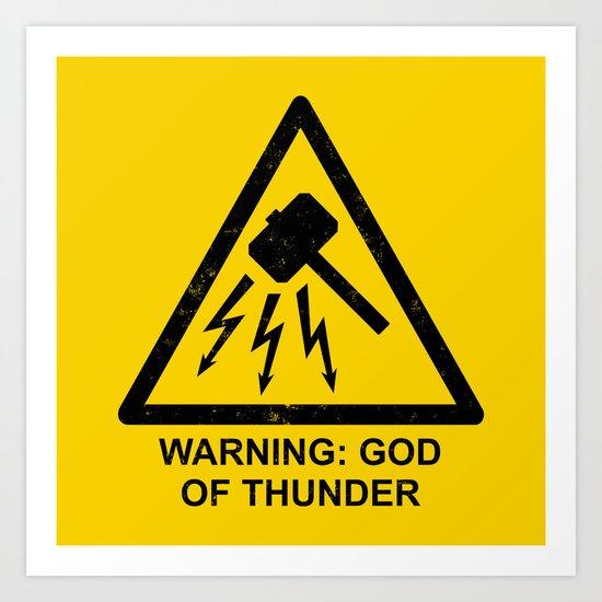 Warning: God of Thunder Art Print
