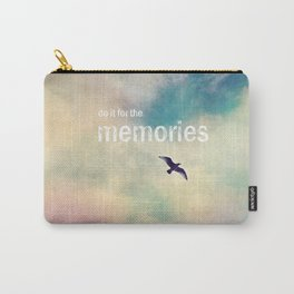 do it for the memories Carry-All Pouch