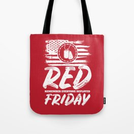 Remember Deployed Red Friday USA Military Tote Bag