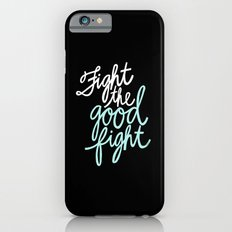 Fight the Good Fight II iPhone 6s Slim Case