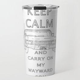 Keep Calm and Carry On My Wayward Son Travel Mug