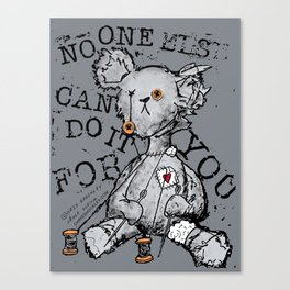 NO ONE ELSE CAN DO IT FOR YOU - grey Canvas Print