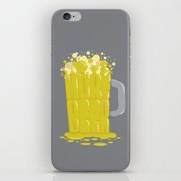 More Beer iPhone Skin