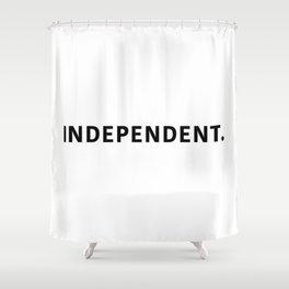 INDEPENDENT. Shower Curtain