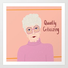 Quietly criticizing Art Print