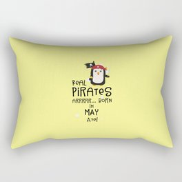 Real Pirates are born in MAY T-Shirt D6bxa Rectangular Pillow