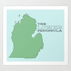 The Lower Peninsula Art Print