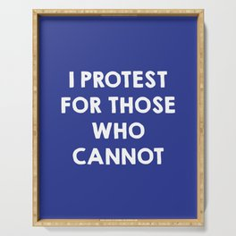 I protest for those who cannot - purple Serving Tray