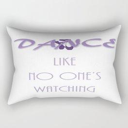 Dance like no one's watching Rectangular Pillow