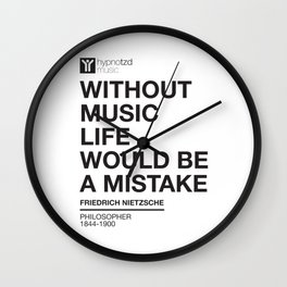 Without Music Life Would be a Mistake Wall Clock