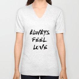 ALWAYS FEEL LOVE Unisex V-Neck