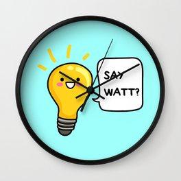 Wattever! Wall Clock